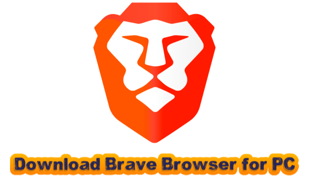 Brave Brower for PC
