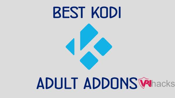 Kodi Porn Addons