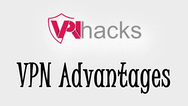 VPN Advantages