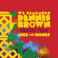Dennis_Brown-Raging_Fyah-MilkHoney-Cover