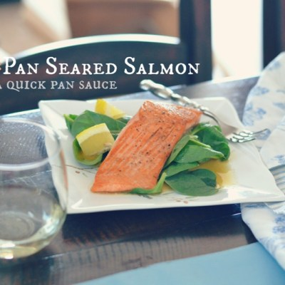 Pan Seared Salmon with a Quick Pan Sauce - VRAI Magazine