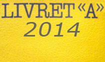 Baisse du livret A pour 2014 ?