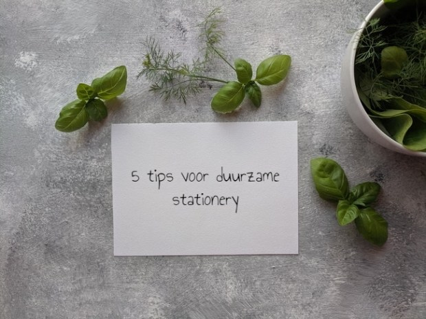 Duurzame stationery: 5 tips