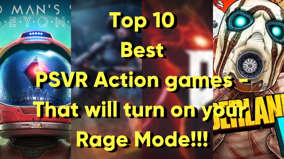 Top 10 Best PSVR Action games - That will turn on your Rage Mode!!!