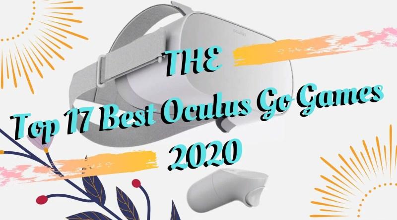 Best Oculus Go Games 2020