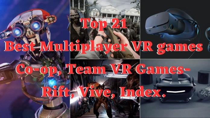 Top 21 Best Multiplayer VR games – Co-op, Team VR Games