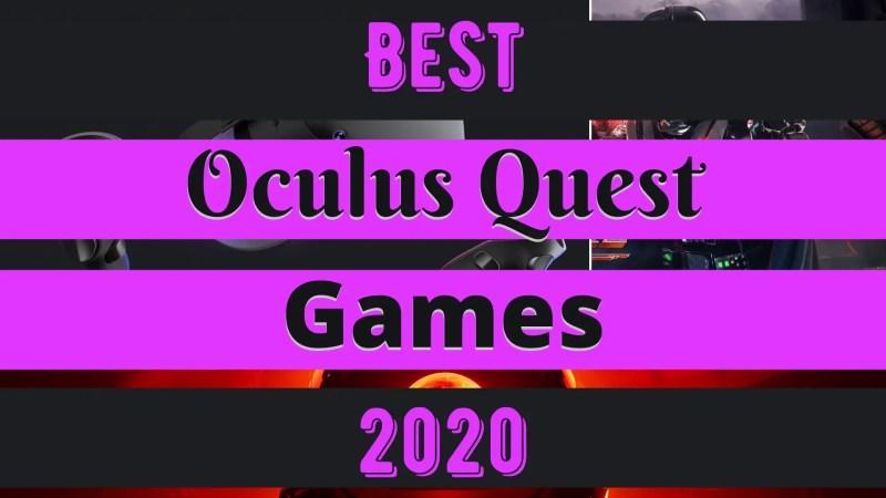 Best Oculus Quest Games