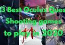 Best Oculus Quest Shooting games 2020