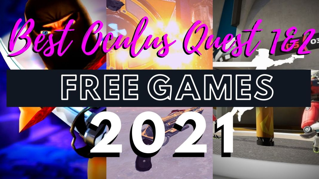 Best Free Oculus Quest 1 & 2 Games