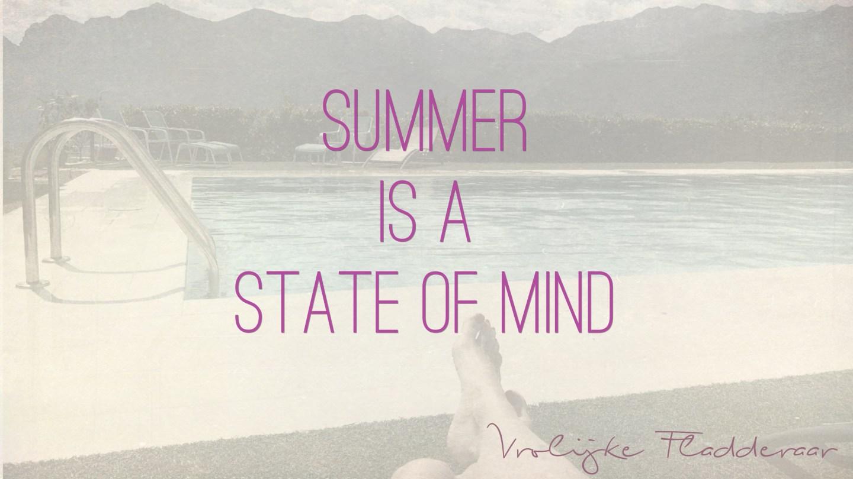 """Weer een week… #15: """"Summer is a state of mind"""""""
