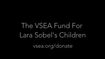 One Year Later: VSEA Reminds of The Fund For Lara Sobel's Children