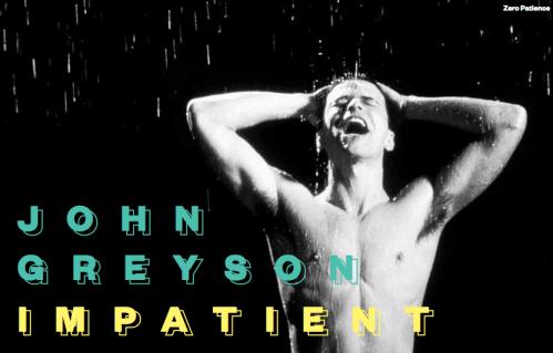 Impatient: John Greyson Retrospective