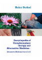 Encyclopedia of Complementary therapy and Alternative Medicine