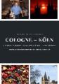 Discover Entdecke Découvrir Cologne Köln