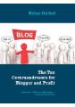 The Ten Commandments for Blogger and Profit