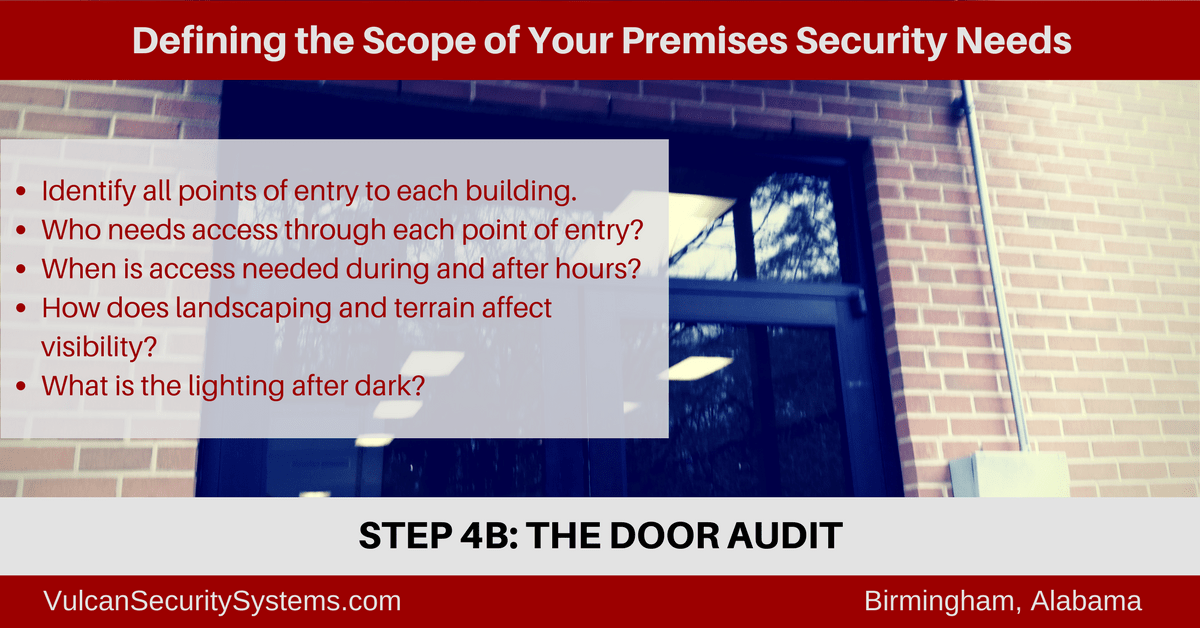 A door audit is a necessary step in defining the scope of your physical campus security needs. Our free guide provides details. Visit http://www.vulcansecuritysystems.com/define-scope-premises-security-system/