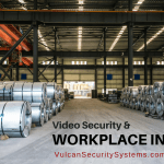 Video Security to Reduce Workplace Injuries