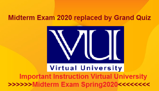 Midterm Exam 2020 replaced by Grand Quiz