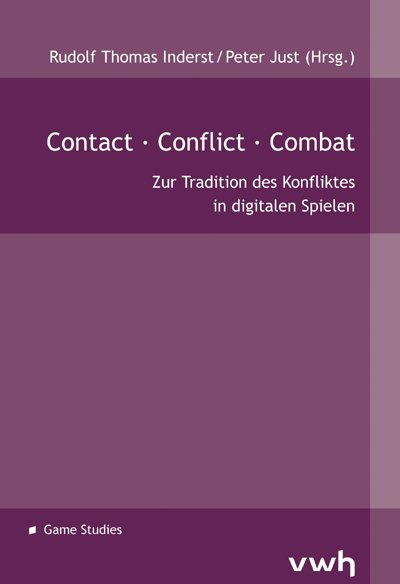 Inderst/Just (Hrsg.): Contact · Conflict · Combat