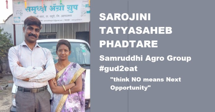 Sarojini Tatyasaheb Phadtare, gud2eat, Samruddhi Agro Group