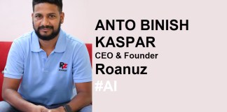 Anto Binish Kaspar, CEO & Founder - Roanuz