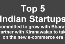 Top 5 Indian Startups committed to grow with Bharat, Partner with Kiranawalas