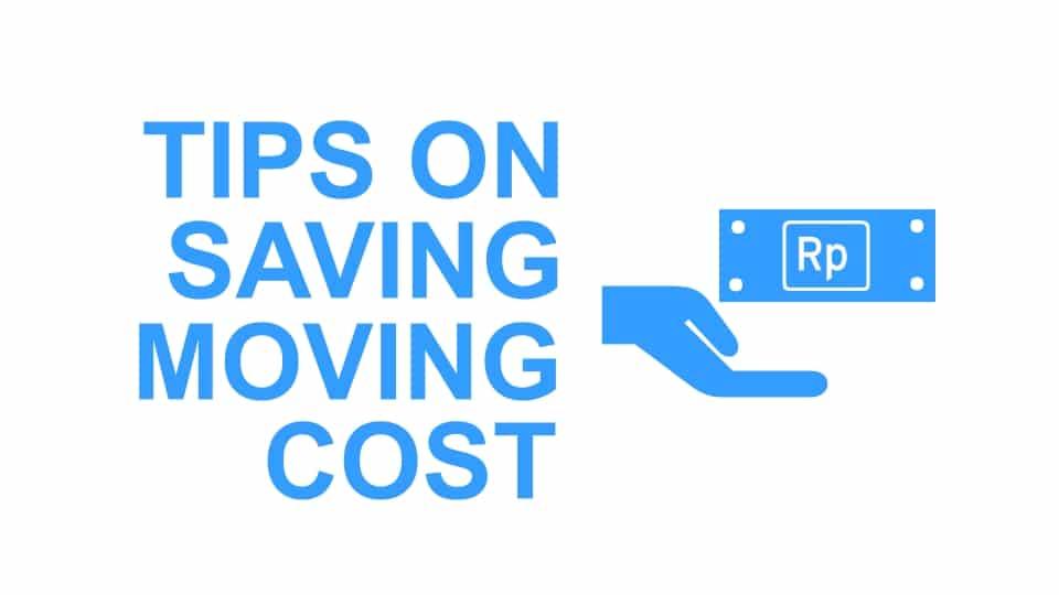 Tips Menghemat Biaya Pindahan