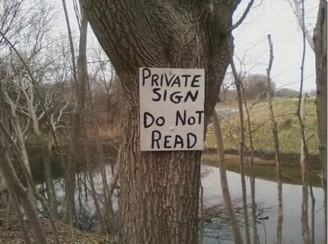 Private Sign Not For Public Will Blow Your Mind