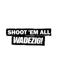 SHOOT EM ALL TEE FRONT