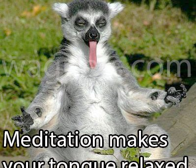 Meditation makes your tongue relaxed