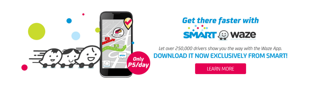 Never get lost again with Waze using Smart! | W@HPINAS