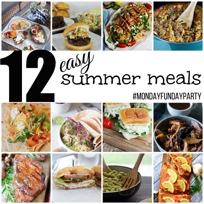 Easy Summer Meals, #MondayFundayParty