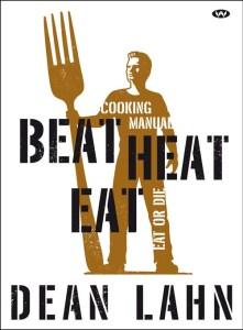 Dean Lahn's Beat Heat Eat