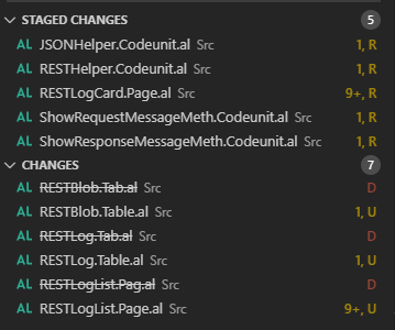 v STAGED CHANGES  ÎȘI  AL  AL  AL  AL  AL  AL  AL  AL  AL  AL  AL  JSONHelper.Codeunit.al Src  RESTHelper.Codeunit.al Src  RESTLogcard.Pageal Src  ShowRequestMessageMethCodeunit.al Src  ShowResponseMessageMeth.Codeunital Src  Src  RESTBlobTableal Sr,  Src  RESTLog.Table.al Src  RESTLogListPage.al Sr,