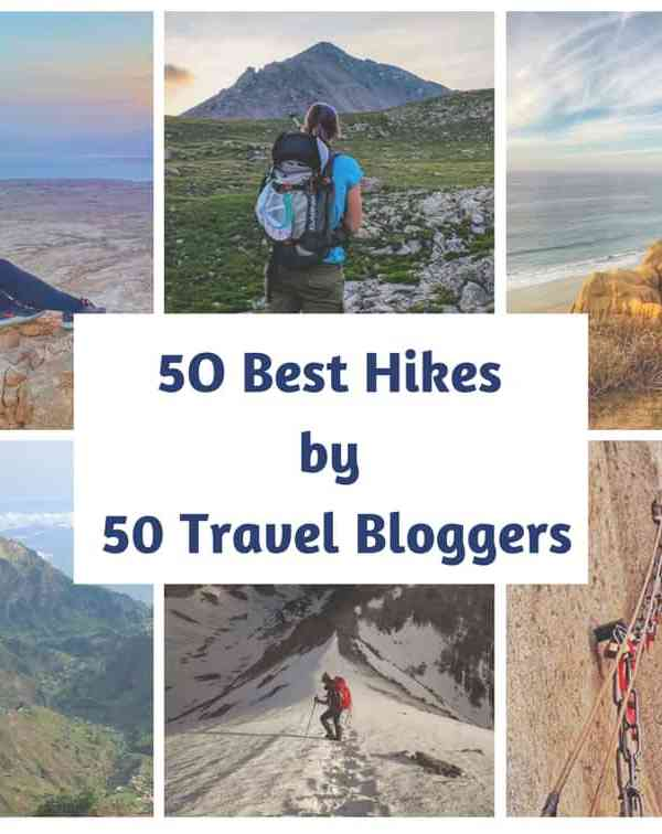 50 Best Hiking Destinations as told by 50 Travel Bloggers