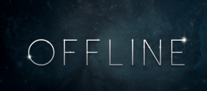 "The word ""Offline"" in grey letters on a dark background."