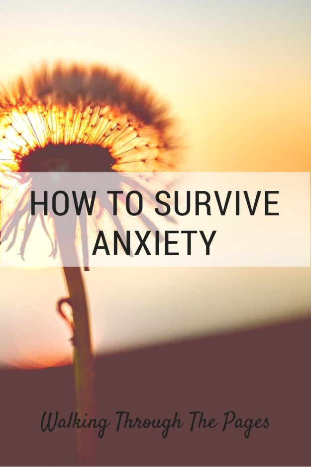 How to survive anxiety