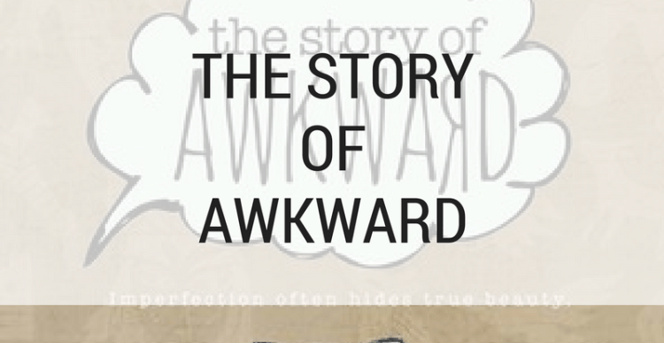 About Books #24: The Story of Awkward