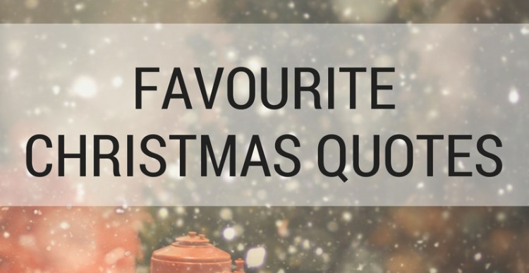 Favourite Christmas Quotes