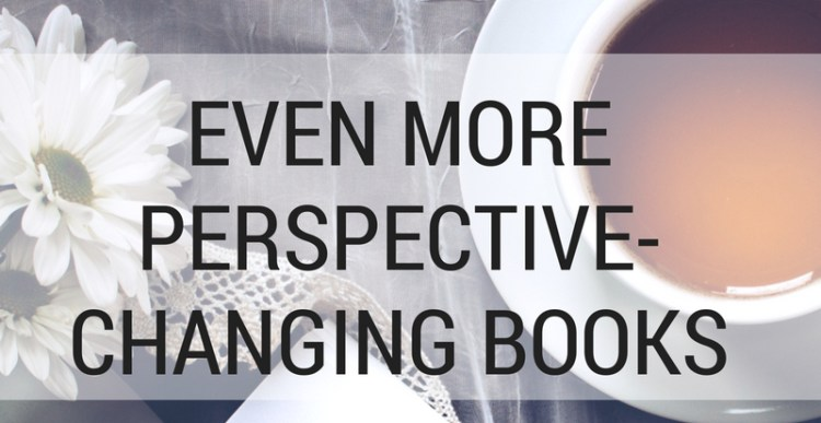 Weekly Lists #137: Even More Perspective-Changing Books