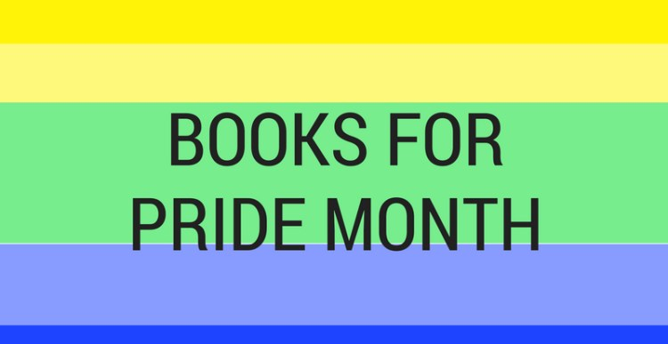 Weekly Lists #136: Books for Pride Month