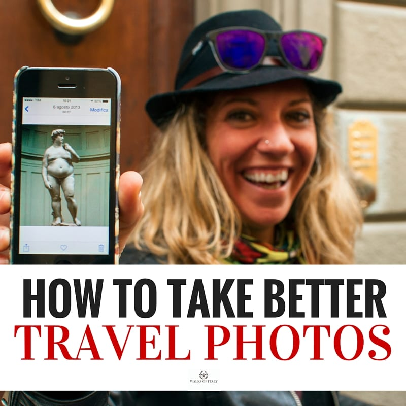 Check out the Walks of Italy blog on how to take better travel photos!