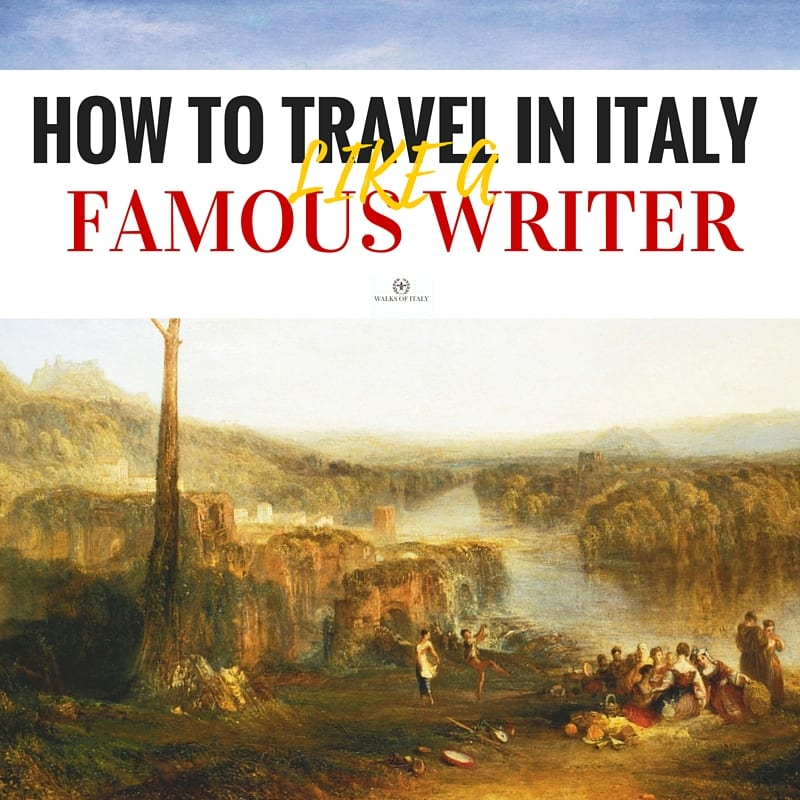 Find out how to follow in the footsteps of some of the greatest writers to ever pass through Italy, like Lord Byron, who wrote, Childe Harold's Pilgrimage.