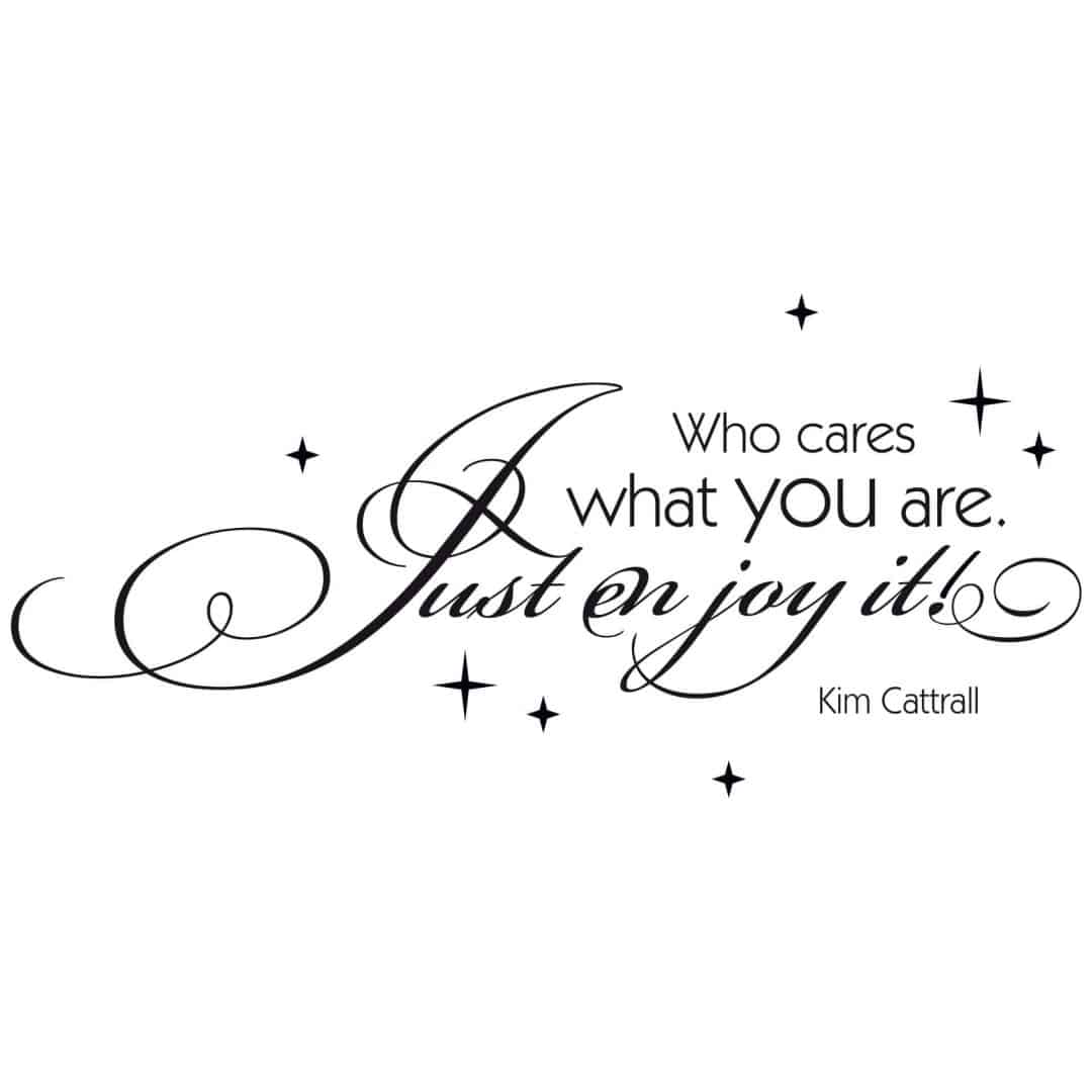 Who Cares What You Are Wall Sticker