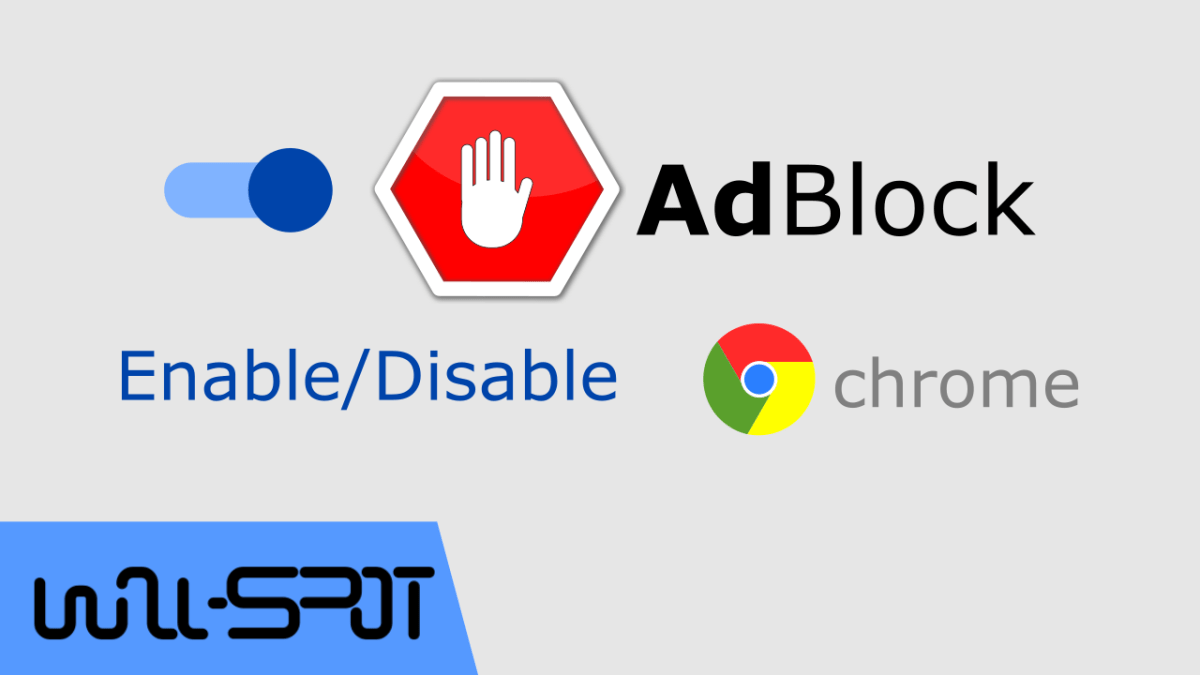 How To Enable/Disable Google Chrome AdBlock?