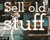 Sell old stuff