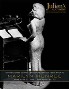 The cover of Julien's Marilyn Monroe Auction catalogue showing Marilyn wearing the sensational Jean Louis figure-hugging sparkling sheath dress to sing 'Happy Birthday Mr. President' to J. F. Kennedy at Madison Square Gardens on 19 May 1962. The dress sold for $4,810,000 / £3,944,000