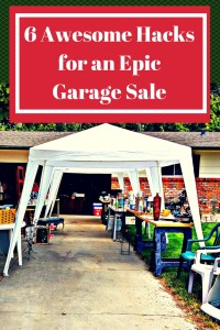 pinterest graphic 6 awesome hacks for an epic garage sale, photo of a classy garage sale