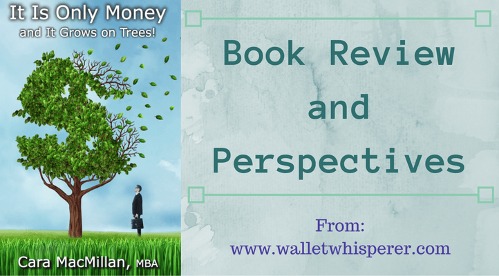 book review for book its only money and it grows on trees
