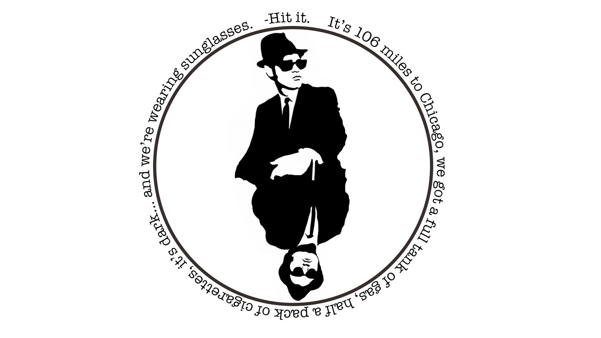 Man In Formal Coat Logo Minimalism Blues Brothers Quote